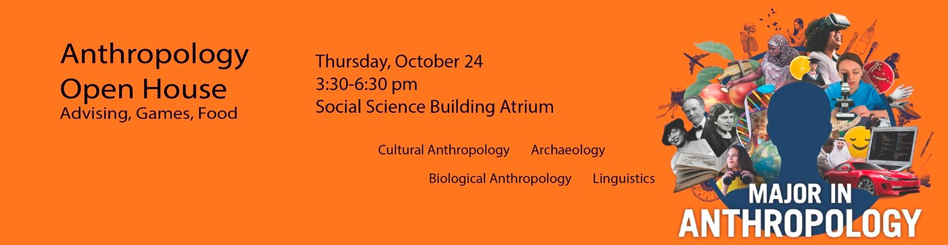 Anthropology Open House