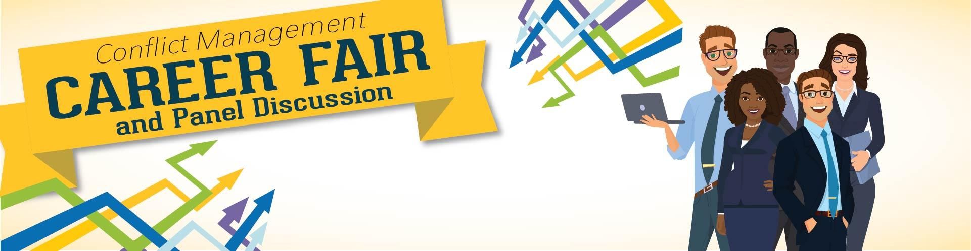 Join Us! Conflict Management Career Fair and Panel Discussion