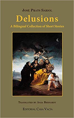 J.P. Sariol, Delusions: A Bilingual Collection of Short Stories, translated by Anja Bernardy