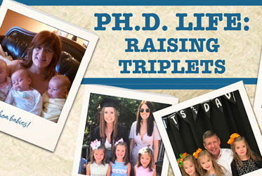Ph.D. Life: Raising Triplets