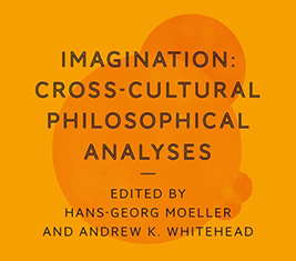 Imagination: Cross-Cultural Philosophical Analyses